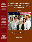 Florida Law Enforcement Basic Abilities Test Bat Exam Guide