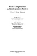Matrix Computations and Semiseparable Matrices