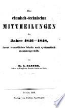 Chemisch-technische Mittheilungen der neuesten Zeit ...