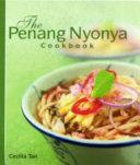 The Penang Nyonya Cookbook