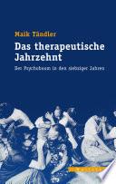 Das therapeutische Jahrzehnt