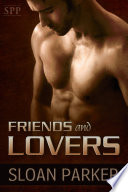 Friends and Lovers  Two Short M M Romances