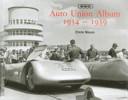 Auto Union Album 1934 - 1939