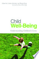 Child Well-being And Practice Nationally And Internationally However A