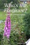 Who s the Foxglove