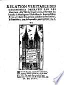 Relation veritable des ceremonies observees par les habitans de la Ville de Constances, à l'Entree solennelle de Monseigneur l'illustrissime & reverendissime Evesque dudit lieu, prenant possession de son Evesché, le Dimenche 15. jour de Septembre, année presente 1647. ou : Le Triomphe de l'Eglise Cathedrale de Constances