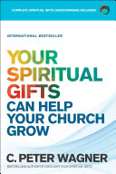 Your Spiritual Gifts Can Help Your Church Grow Book Cover