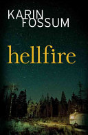 Hell Fire Series From Norway S Finest Crime Writer