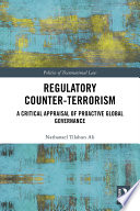 Regulatory Counter Terrorism