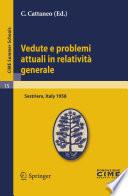 Vedute e problemi attuali in relativit   generale