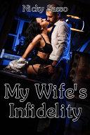 My Wife s Infidelity