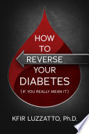 How To Reverse Your Diabetes