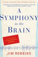 A Symphony in the Brain