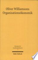 Oliver Williamsons Organisationsökonomik