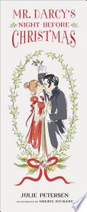 Mr  Darcy s Night Before Christmas