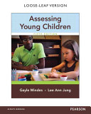 Assessing Young Children  Loose Leaf Version