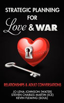 Strategic Planning for Love and War