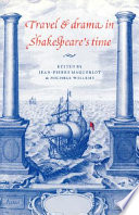Travel and Drama in Shakespeare's Time