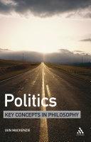 Politics: Key Concepts in Philosophy