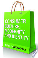 Consumer Culture  Modernity and Identity