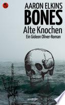 Bones – Alte Knochen