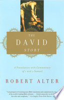 The David Story  A Translation with Commentary of 1 and 2 Samuel