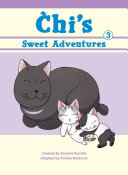 Chi's Sweet Adventures, 3 : of manga's biggest name in...