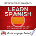 Learn Spanish Effortlessly in No Time     Spanish Phrases Edition