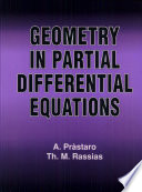 Geometry in Partial Differential Equations