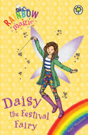 Daisy The Festival Fairy : full of exciting things to do....