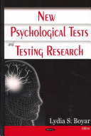 New Psychological Tests And Testing Research