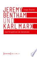 Jeremy Bentham und Karl Marx