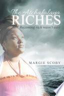 The Atchafalaya Riches