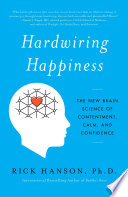 Hardwiring Happiness