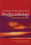 Contributions Toward Evidence Based Psychocardiology