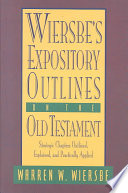 Wiersbe S Expository Outlines On The Old Testament