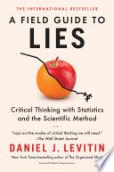 A Field Guide to Lies Book PDF