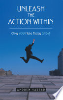 Unleash The Action Within