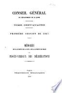 Memoirs de M  le pr  fet de la Seine et de M  le pr  fet de police  et proc  s verbaux des d  lib  rations