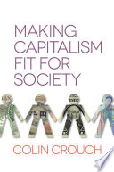 Making Capitalism Fit For Society That Can Provide An Efficient