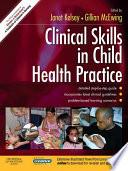 Clinical Skills In Child Health Practice E Book