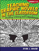 Teaching Graphic Novels in the Classroom