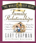 """""""The World's Easiest Guide"""" to Family Relationships"""