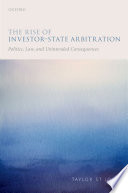 The Rise of Investor State Arbitration