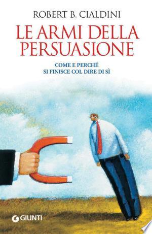 Le armi della persuasione - ISBN:9788809764606