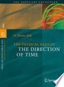 The Physical Basis of The Direction of Time Book PDF