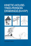 Kinetic-house-tree-person Drawings (K-H-T-P): An Interpretative Manual