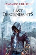 Assassin's Creed 01. Last Descendants : died in prison, accused of a crime owen...