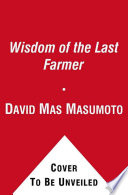 Wisdom of the Last Farmer Book PDF