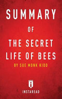 Summary of The Secret Life of Bees Monk Kidd Includes Analysis Preview The Secret
